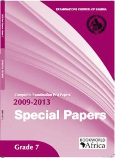 Grade 7 Special Papers Past Papers 2009-13 – Bookworld